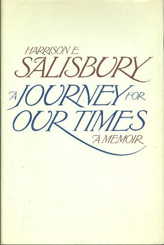 book A Journey for Our Times: A Memoir 1st edition by Salisbury, Harrison Evans (1983) Hardcover