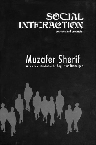 book Social Interaction: Process and Products by Sherif Muzafer (2005-11-14) Paperback