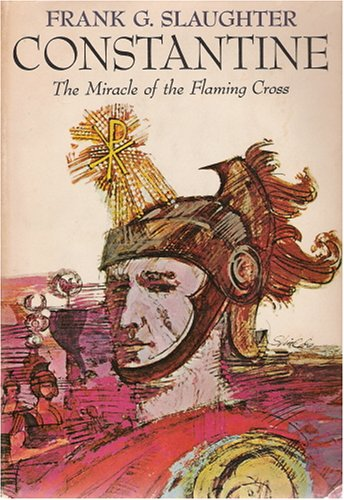 book Constantine: The Miracle of the Flaming Cross