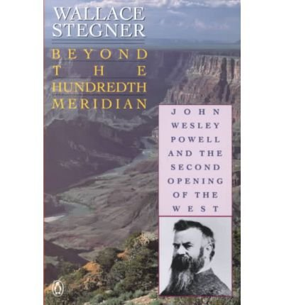 book [(Beyond the Hundredth Meridian )] [Author: Stegner Wallace] [Mar-1992]