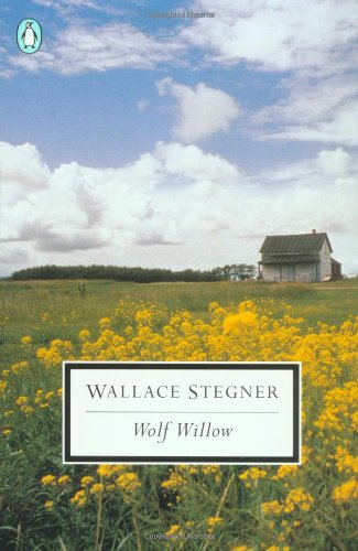 book Wolf Willow: A History, a Story, and a Memory of the Last Plains Frontier (Penguin Twentieth-Century Classics)