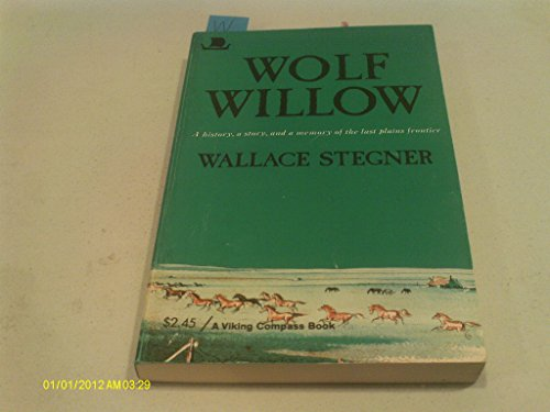 book Wolf Willow: A History, a Story and a Memory of the Last Prairie Frontier