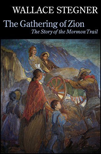 book The Gathering of Zion: The Story of the Mormon Trail