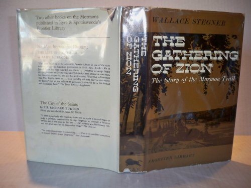 book The Gathering of Zion The Story of the Mormon Trail
