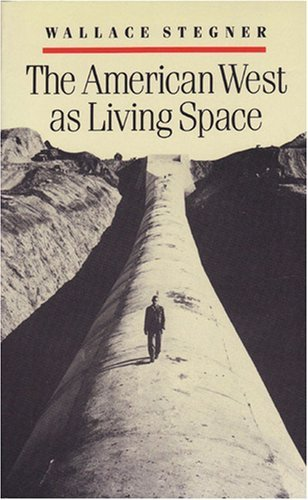 book The American West as Living Space by Stegner, Wallace (1988) Paperback