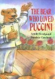 book The Bear Who Loved Puccini Hardcover - June 3, 1992