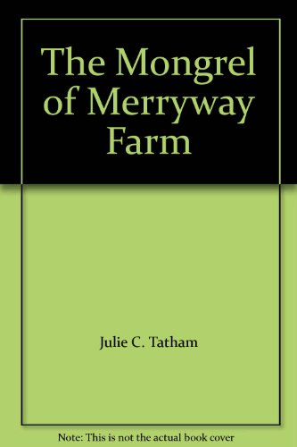 book The Mongrel of Merryway Farm