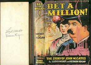 book Bet a million!: The Story of John W. Gates