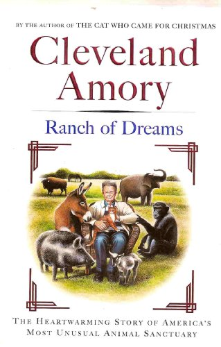 book Ranch of Dreams : The Heartwarming Story of America\'s Most Unusual Animal Sanctuary