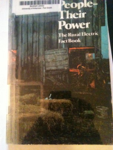 book People--Their Power: the Rural Electric Fact Book