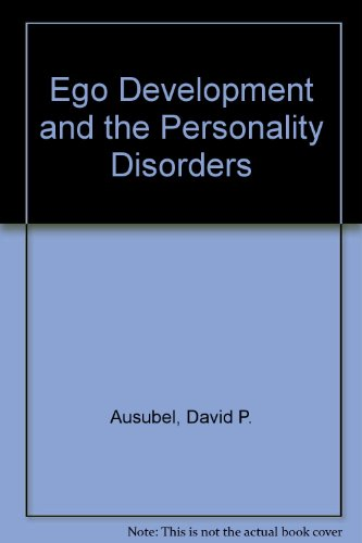 book Ego Development and the Personality Disorders