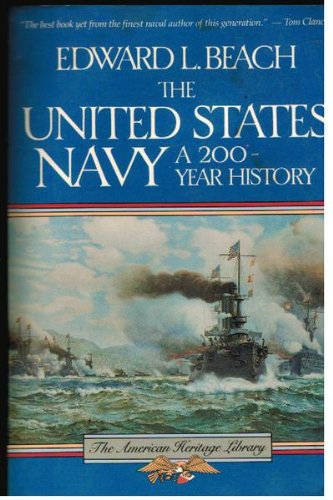 book United States Navy a 200 Year History (The American Heritage Library)