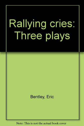 book Rallying cries: Three plays