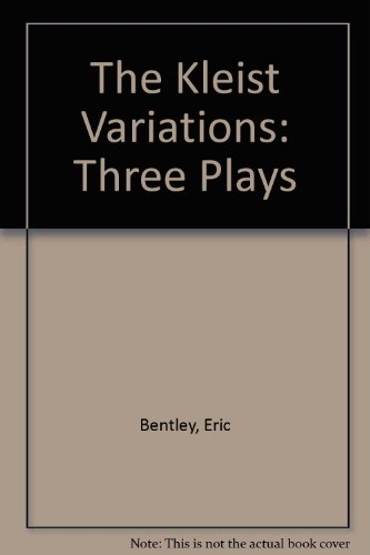 book The Kleist Variations: Three Plays by Eric Bentley