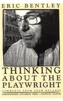 book Thinking about the Playwright: Comments from Four Decades