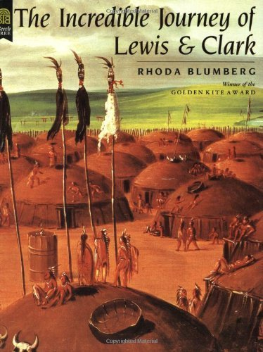 book The Incredible Journey of Lewis and Clark by Blumberg, Rhoda (1995) Paperback