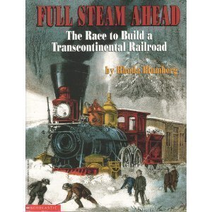 book Full Steam Ahead: The Race to Build a Transcontinental Railroad Paperback 2000