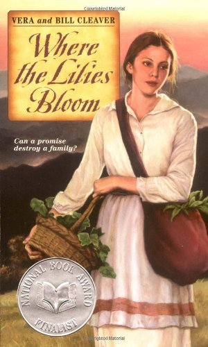 book Where the Lilies Bloom by Bill Cleaver, Vera Cleaver published by HarperTeen (1989) [Paperback]