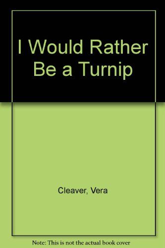 book I Would Rather Be A Turnip