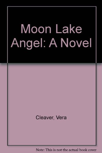 book Moon Lake Angel: A Novel