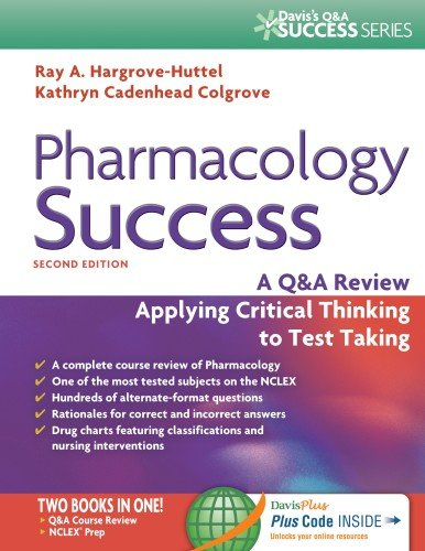 book Pharmacology Success: A Q&A Review Applying Critical Thinking to Test Taking ( Second Edition ) (Davis\'s Q&a Success)