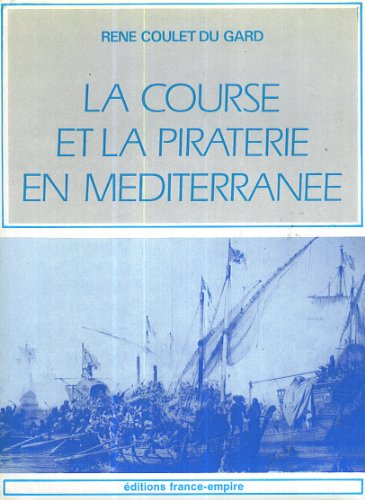 book Le Course et la Piraterie en Mediterranee