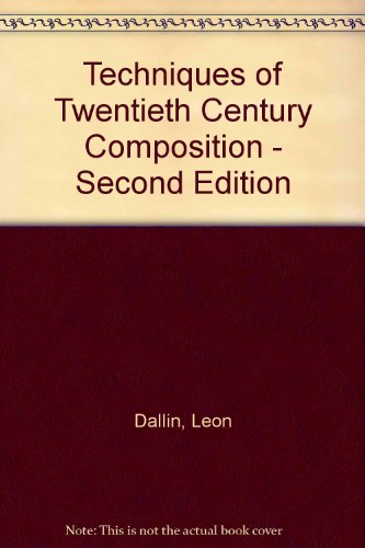 book Techniques of Twentieth Century Composition - Second Edition