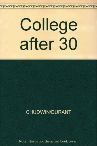book College After 30: A Handbook for Adult Students