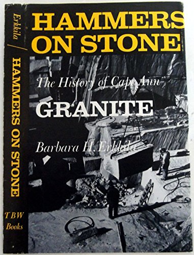 book Hammers on stone: A history of Cape Ann granite