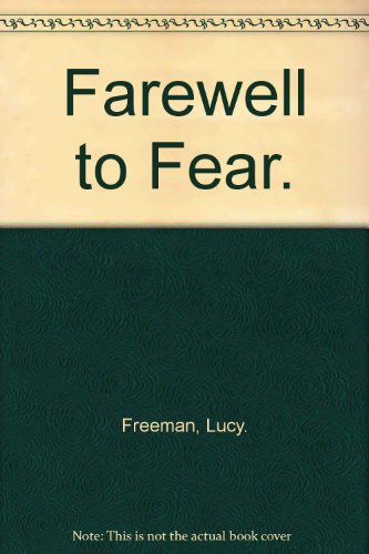 book Farewell to Fear.
