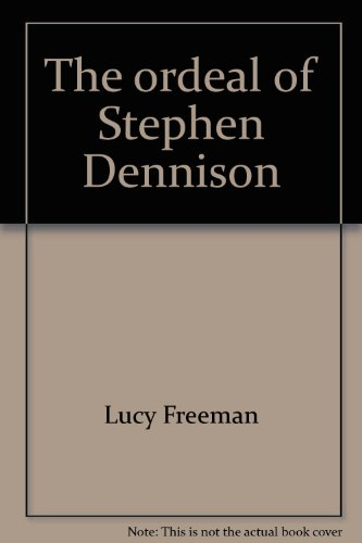 book The ordeal of Stephen Dennison