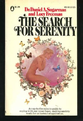 book The Search for Serenity : Understanding and Overcoming Anxiety