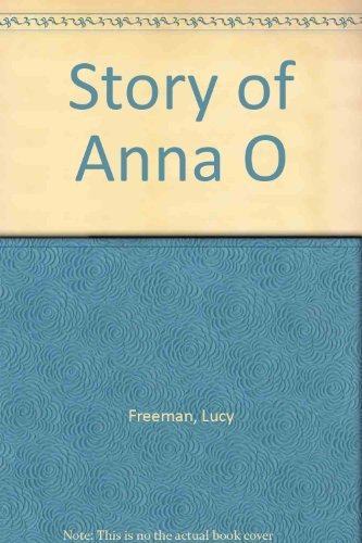 book The Story of Anna O by Freeman, Lucy (1990) Paperback