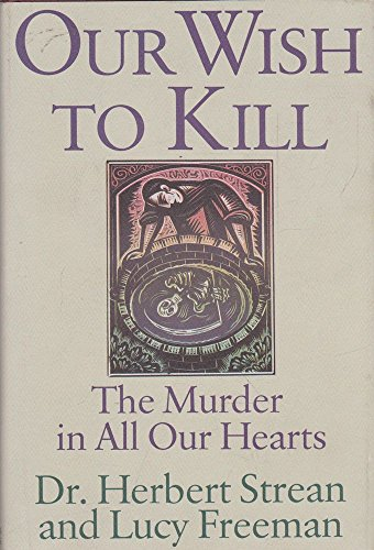 book Our Wish to Kill: The Murder in All Our Hearts