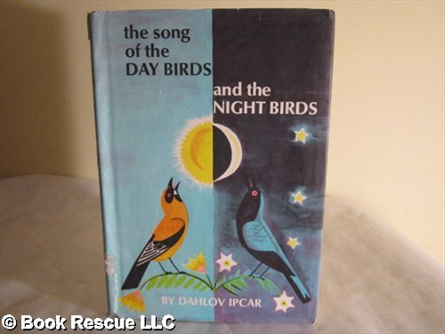 book The song of the day birds and the night birds,