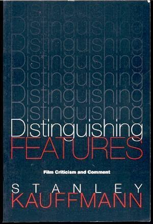 book Distinguishing Features: Film Criticism and Comment (PAJ Books)