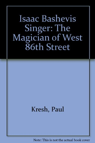 book Isaac Bashevis Singer: The Magician of West 86th Street