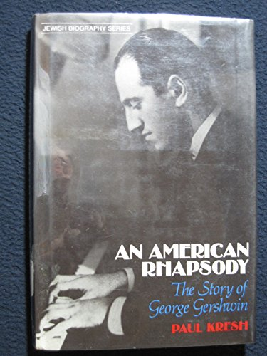 book An American Rhapsody: The Story of George Gershwin (Jewish Biography Series)