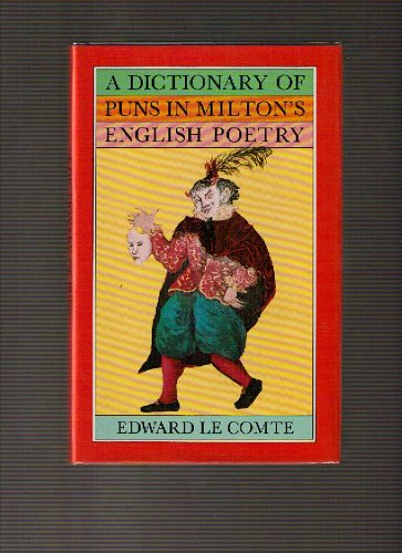 book A Dictionary of Puns in Milton\'s English Poetry