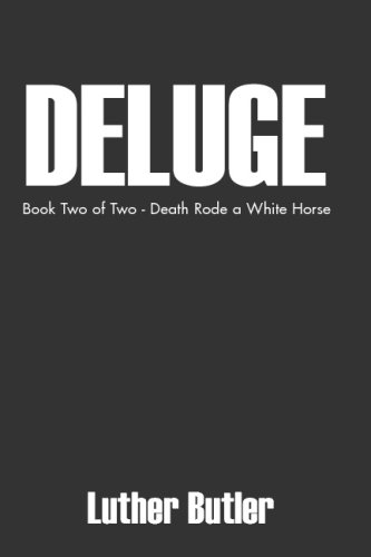 book Deluge: Two Of Two - Death Rode A White Horse