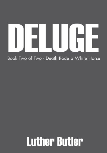 book Deluge:Book Two of Two - Death Rode a White Horse