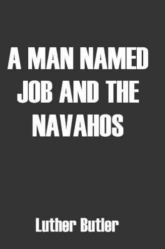 book A Man Named Job And The Navahos