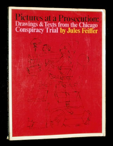 book Pictures at a Prosecution: Drawings & Text from the Chicago Conspiracy Trial
