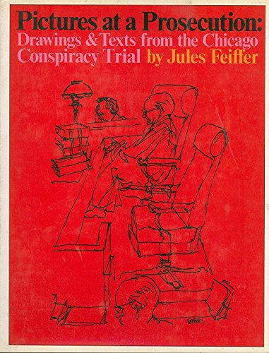 book PICTURES AT A PROSECUTION: Drawings & Texts from the Chicago Conspiracy Trial