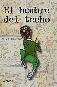 book El hombre del techo \/ The Man in the Ceiling (Spanish Edition)