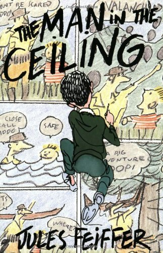 book The Man in the Ceiling (Michael Di Capua Books) by Feiffer, Jules (1995) Paperback