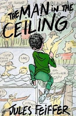 book [(Man in the Ceiling )] [Author: Jules Feiffer] [Jun-1995]