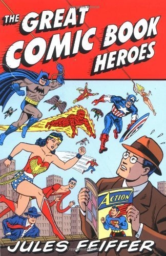 book The Great Comic Book Heroes by Feiffer, Jules (2003) Paperback