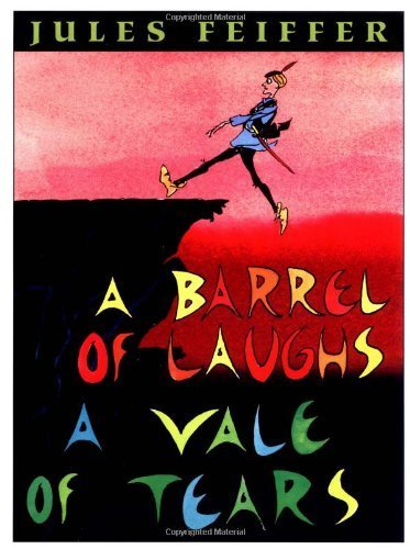 book A Barrel of Laughs, A Vale of Tears by Feiffer, Jules (1998) Paperback