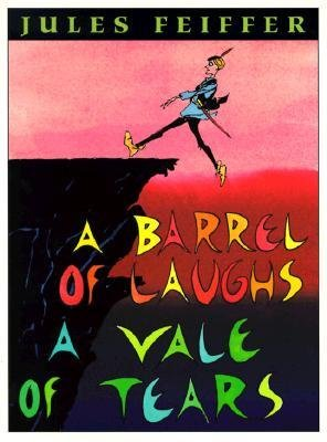 book [(A Barrel of Laughs, a Vale of Tears: A Vale of Tears )] [Author: Jules Feiffer] [Jun-2010]